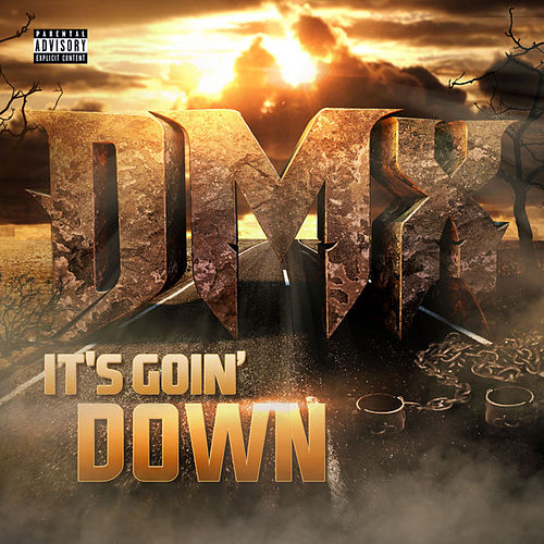 It's Goin' Down by DMX