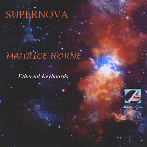 Supernova by Maurice Horne
