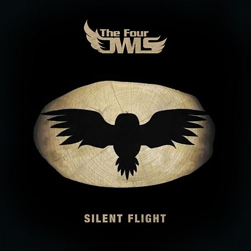 Silent Flight by The Four Owls