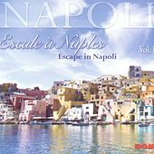 Escale à Naples, vol. 1 (Escape In Napoli) by Various Artists
