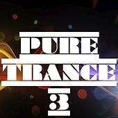 Pure Trance, Vol. 3 by Various Artists