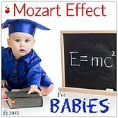 Mozart Effect - Little Genius Classical Music by Various Artists