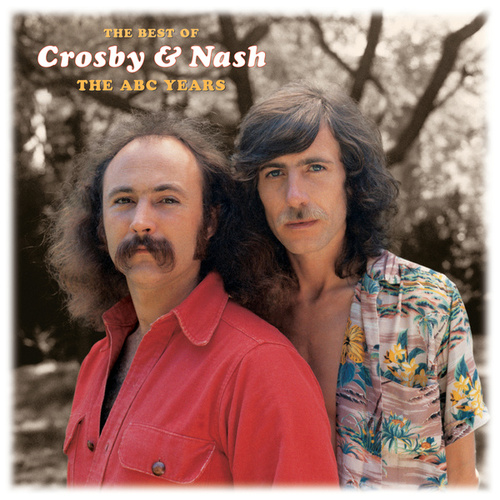 The Best Of Crosby & Nash: The ABC Years by Crosby & Nash