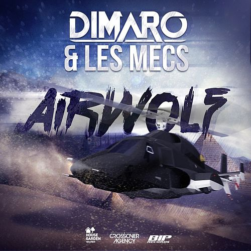 Airwolf Original Extended Mix by diMaro