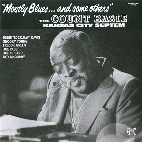 Mostly Blues...And Some Others by Count Basie