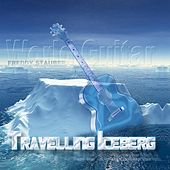 Travelling Iceberg-World Guitar by Freddy Stauber
