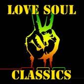 Love Soul Classics von Various Artists