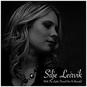 With The Lights Turned Out So Beautiful by Silje Leirvik