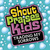 Trading My Sorrows by Various Artists