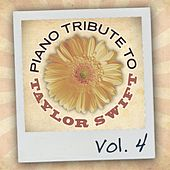 Piano Tribute to Taylor Swift, Vol. 4 von Piano Tribute Players
