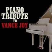 Piano Tribute to Vance Joy von Piano Tribute Players