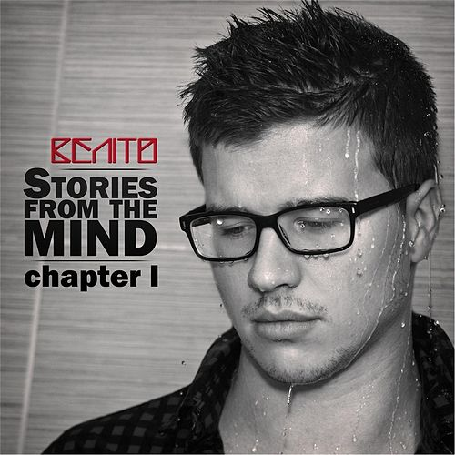 Stories from the Mind, Chapter I by Benito