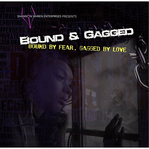 Bound and Gagged by Ashley Brown