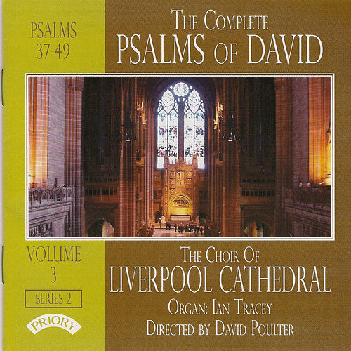 The Complete Psalms of David, Vol. 3 - Psalms 37-49 by Ian Tracey