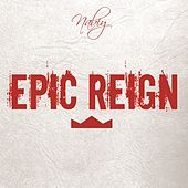 Epic Reign by Nabiy