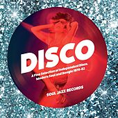 Soul Jazz Records Presents Disco: A Fine Selection of Independent Disco, Modern Soul and Boogie 1978-82 by Various Artists