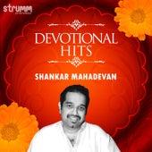 Devotional Hits - Shankar Mahadevan by Various Artists