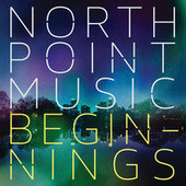 North Point Music: Beginnings by Various Artists