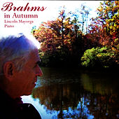 Brahms In Autumn by Lincoln Mayorga
