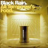 All Tomorrows Food by Black Rain