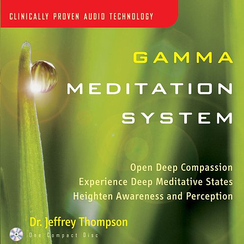 Gamma Meditation System by Dr. Jeffrey Thompson
