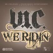 We Ridin' by V.I.C.