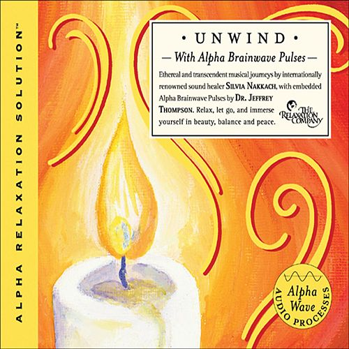 Unwind by Dr. Jeffrey Thompson