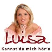 Kannst du mich hör'n by Luisa (2)