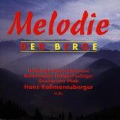 Melodie der Berge by Various Artists