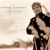 Ich will dich by Frank Schöbel