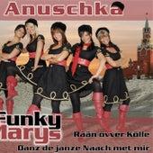 Anuschka by Funky Marys