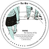 The Society Of Six by Hank