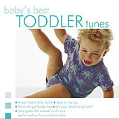Baby's Best: Toddler Tunes by The Countdown Kids