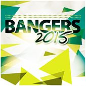 Bangers 2015 by Various Artists