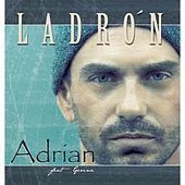 Ladrón (feat. Gerina) by Adrian