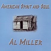 American Spirit And Soul by Al Miller (Blues)