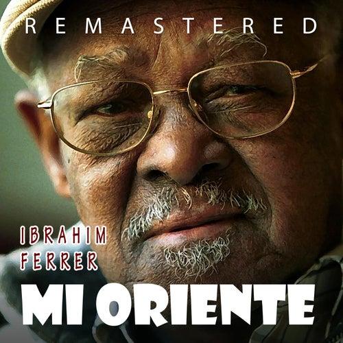 Mi Oriente by Ibrahim Ferrer