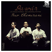 Dawâr by Trio Chemirani
