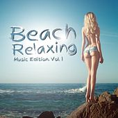 Beach Relaxing Music Edition, Vol. 1 by Various Artists