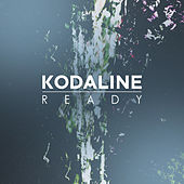 Ready by Kodaline