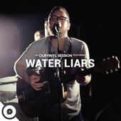 OurVinyl Sessions | Water Liars by Water Liars