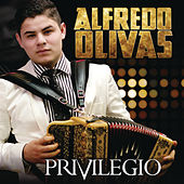 Privilegio by Alfredo Olivas