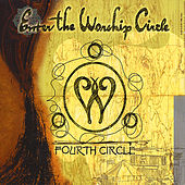 Fourth Circle by Enter The Worship Circle