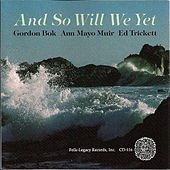 And so Will We Yet by Various Artists