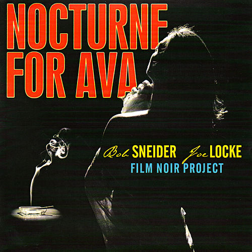 Nocturne for Ava by Joe Locke
