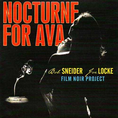 Nocturne for Ava by Joe Locke