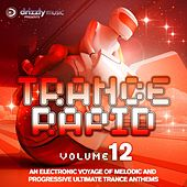 Trance Rapid, Vol. 12 (An Electronic Voyage of Melodic and Progressive Ultimate Trance Anthems) by Various Artists