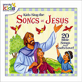 Kids Sing the Songs of Jesus by Wonder Kids