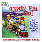 Train 'Em Up by Wonder Kids
