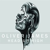 Head Up High by Oliver James